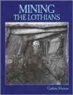 Mining the Lothians - Book