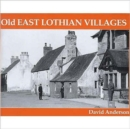 Old East Lothian Villages - Book