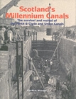 Scotland's Millennium Canals : The Survival and Revival of the Forth and Clyde and Union Canals - Book