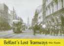 Belfast's Lost Tramways - Book