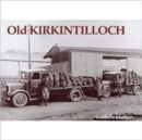 Old Kirkintilloch - Book
