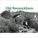 Old Bannockburn - Book