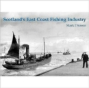 Scotland's East Coast Fishing Industry - Book