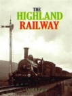 The Highland Railway - Book