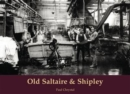 Old Saltaire & Shipley - Book
