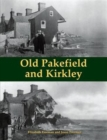 Old Pakefield and Kirkley - Book