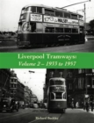 Liverpool Tramways: 1933 to 1957 : Volume 2 - Book