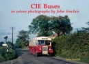 CIE Buses in colour photographs by John Sinclair - Book