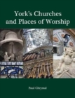 York's Churches and Places of Worship - Book