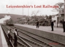 Leicestershire's Lost Railways - Book