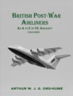 British Post-War Airliners : An A to Z of UK Aircraft 1945-2000 - Book
