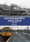 Scottish Railways 1923-2016 : A History - Book