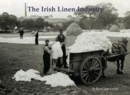 The Irish Linen Industry - Book
