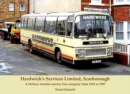 Hardwick's Services Limited, Scarborough : A Wallace Arnold country bus company from 1952 to 1987 - Book