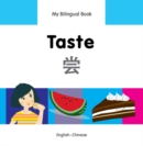 My Bilingual Book - Taste - Chinese-english - Book