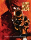 Ultra Wild West : The Art of Italian 'Spaghetti Western' Film Posters - Book