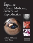 Equine Clinical Medicine, Surgery and Reproduction - Book
