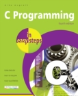C Programming in easy steps, 4th edition - eBook