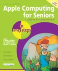 Apple Computing for Seniors in easy steps, 2nd Edition - eBook