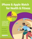 Getting Healthy with iPhone in easy steps : Also Covers Apple Watch - Book