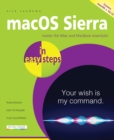 macOS Sierra in easy steps : Covers OS X 10. 12 - Book