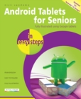 Android Tablets for Seniors in easy steps - Book