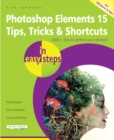 Photoshop Elements 15 Tips, Tricks & Shortcuts in easy steps - eBook