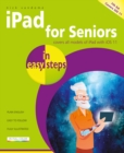 iPad for Seniors in easy steps, 7th Edition : Covers iOS 11 - Book