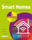 Smart Homes in easy steps : Master smart technology for your home - Book