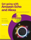 Get going with Amazon Echo and Alexa in easy steps - eBook