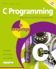 C Programming in easy steps : Updated for the GNU Compiler version 6.3.0 and Windows 10 - Book