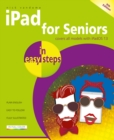 iPad for Seniors in easy steps : Covers all iPads with iPadOS 13, including iPad mini and iPad Pro - Book