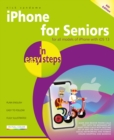 iPhone for Seniors in easy steps : Covers iPhones with iOS 13 - Book