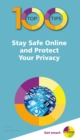 100 Top Tips - Stay Safe Online and Protect Your Privacy - Book