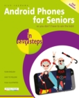 Android Phones for Seniors in easy steps : Updated for Android v7 Nougat - Book
