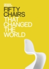 Fifty Chairs that Changed the World : Design Museum Fifty - eBook