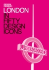 London in Fifty Design Icons : Design Museum Fifty - eBook