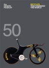 Fifty Bicycles That Changed the World : Design Museum Fifty - Book