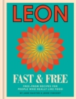 Leon Fast & Free : Free-from recipes for people who really like food - eBook