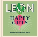 Happy Leons: Leon Happy Guts : Recipes to help you live better - Book