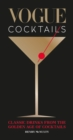 Vogue Cocktails : Classic drinks from the golden age of cocktails - eBook