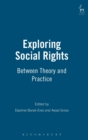 Exploring Social Rights : Between Theory and Practice - Book