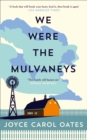 We Were the Mulvaneys - Book