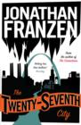 The Twenty-Seventh City - Book