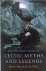 The Mammoth Book of Celtic Myths and Legends - Book