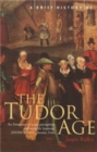A Brief History of the Tudor Age - Book