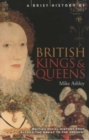 A Brief History of British Kings & Queens - Book