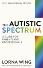 The Autistic Spectrum : Revised edition - Book
