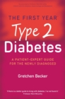 The First Year: Type 2 Diabetes : A Patient-Expert Guide for the Newly Diagnosed - Book
