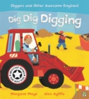 Awesome Engines: Dig Dig Digging - Book